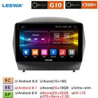 LEEWA 10.1 2.5D Nano IPS Screen Android 8.1 Octa Core/DDR3 2G/32G/4G LTE Car Media Player With GPS/FM For Hyundai IX35 10 15
