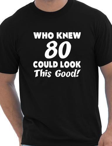 Мужская футболка, знающая, что 80, может выглядеть так хорошо, подарок на день рождения