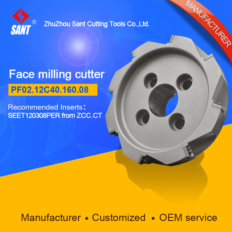 Refer to FMP02-160-C40-SE12-08 ,Zhuzhou Sant Face Milling Cutter PF02.12C40.160.08 for carbide Inserts SEET120308PER yw1 4160511 zhuzhou zccct cemented carbide 30pcs box milling machine clip blade square face milling cutter for stainless steel