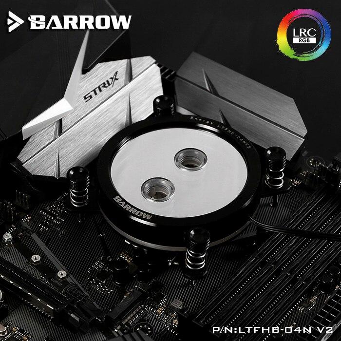 Barrow LTFHB 04N V2 RGB LRC2 0 CPU Water Cooling Block for Intel 115x