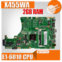 X455WA X455WE Laptop Motherboard For Asus X455WA X455WE X455W X454W Mainboard E1-6010 CPU 2GB RAM