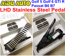 цены USE For VW Scirocco 3 Golf 5 Golf 6 R Passat B6 B7 CC LHD Stainless Steel Pedal Covers Set 1K1 064 205 A 1K1 723 503