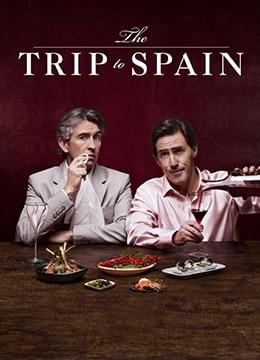 《西班牙之旅》2017年英国剧情,喜剧电影在线观看