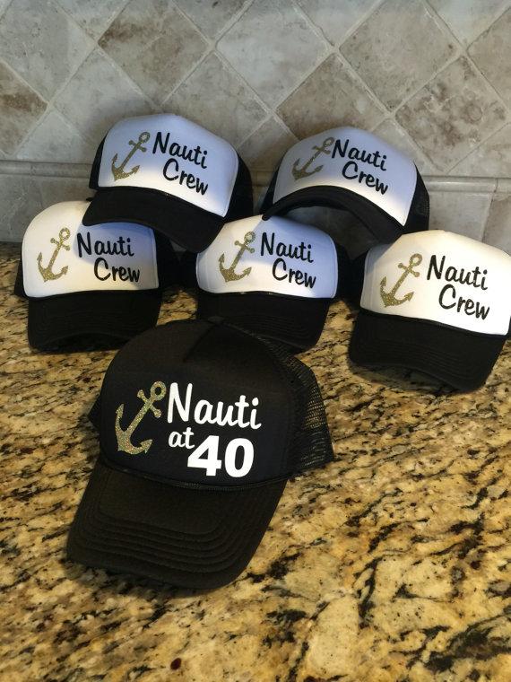 customize Nauti crew at 40 birthday party baseball Trucker Rapper Caps Hats  Bachelorette favors decorations ac4a9b316ff