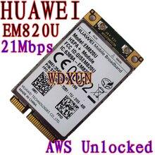 Разблокирована huawei em820u 3g wcdma gsm wwan карты em820w hspa + 21 МБ над 3 г нетто