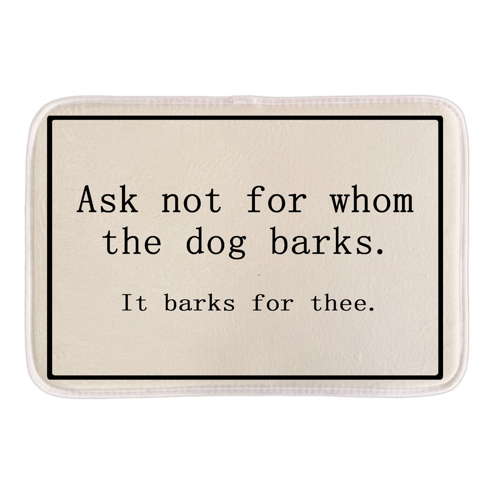 Funny bathroom rugs - Funny Doormats With Sign Ask Not For Whom The Dog Barks Soft Lightness Home Decor Door