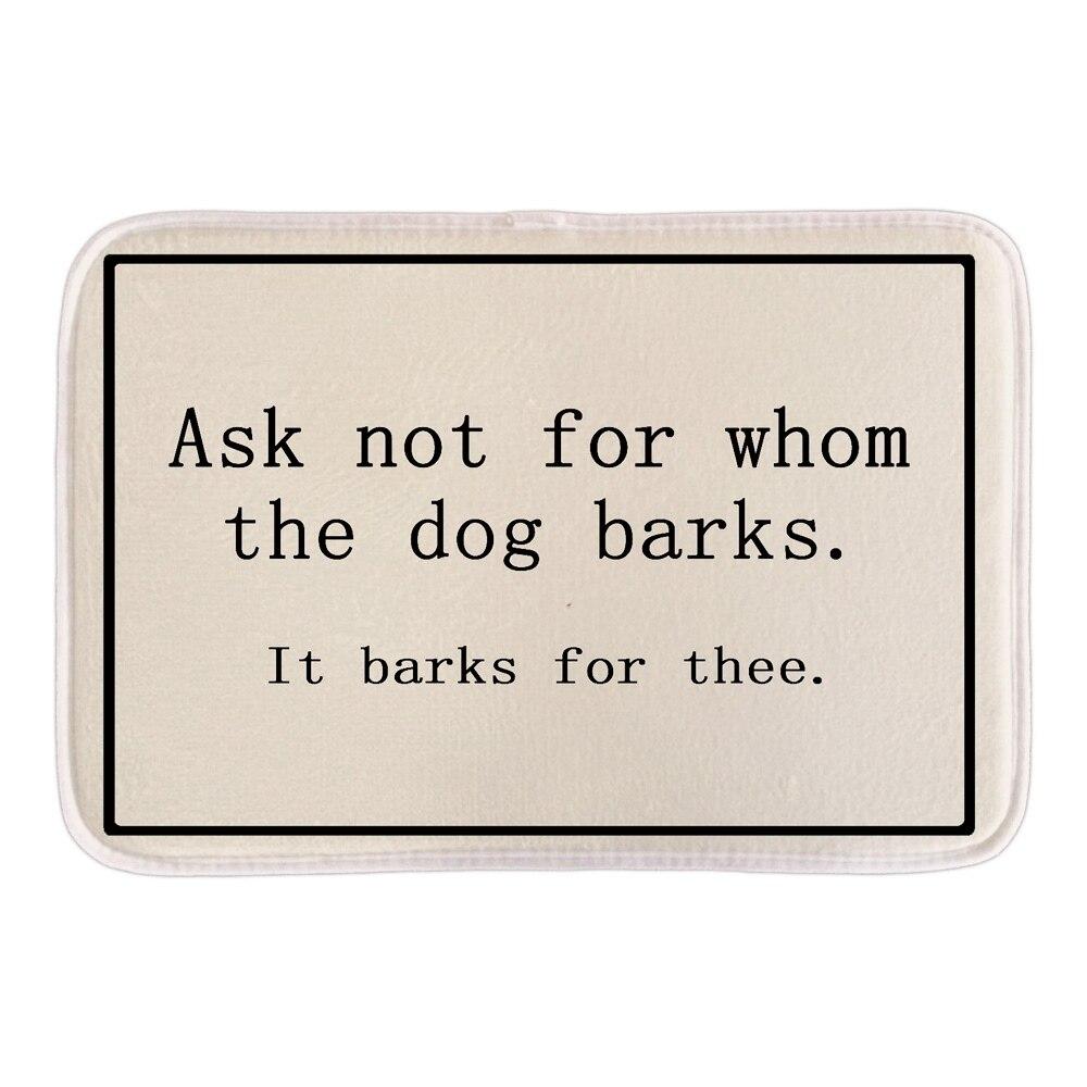 Lustige Fußmatten mit Schild fragen nicht nach wem der Hund bellt - Haustextilien