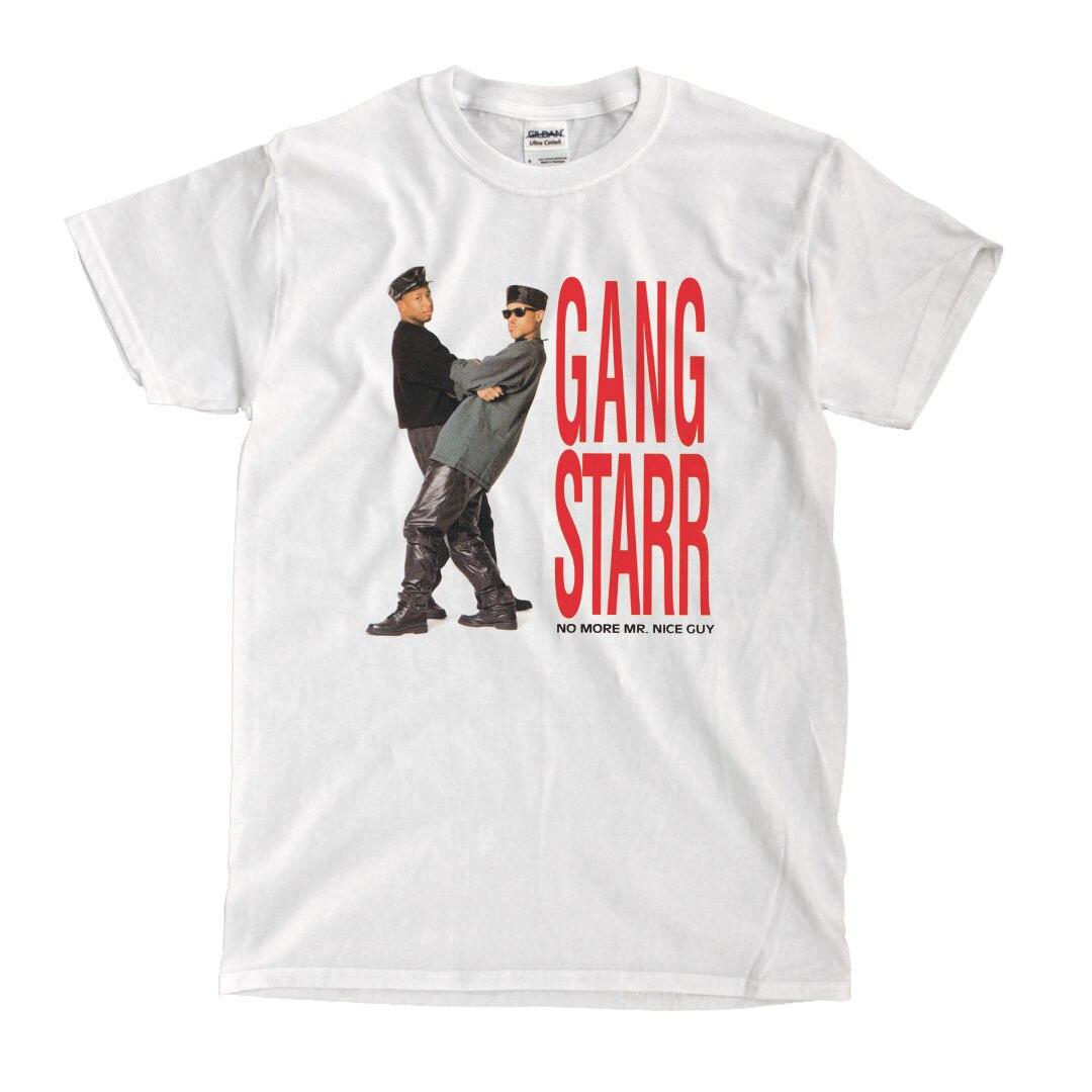 Gang Starr No More Mr. Nice Guy - White T-Shirt High Quality Custom Printed Tops Hipster Tees T Shirts