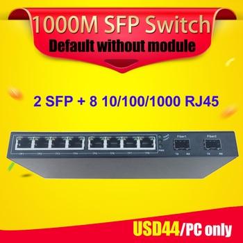 10 Puerto SFP interruptor 2 puerto de fibra SFP y 8 puertos Gigabit RJ45 SFP interruptor