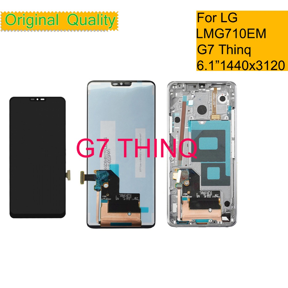 ORIGINAL For LG G7 THINQ G710 G710EM G710PM G710VMP LCD Display Touch Screen Digitizer Assembly G7 Thinq LCD Display With Frame