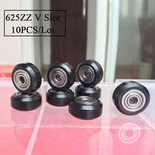 10PC/lot 625ZZ v-slot wheel 3d Printer ball Bearing CNC openbuilds D-type V-type Wheel v slot printer part Prusa I3 Kit