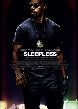 《不眠夜》2017年美国动作,犯罪,惊悚电影在线观看