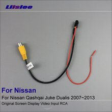 Liislee Original Display Input RCA Wire For Nissan Qashqai Juke Dualis 2007~2013 Rear Camera Switch Adapter Connector Cable