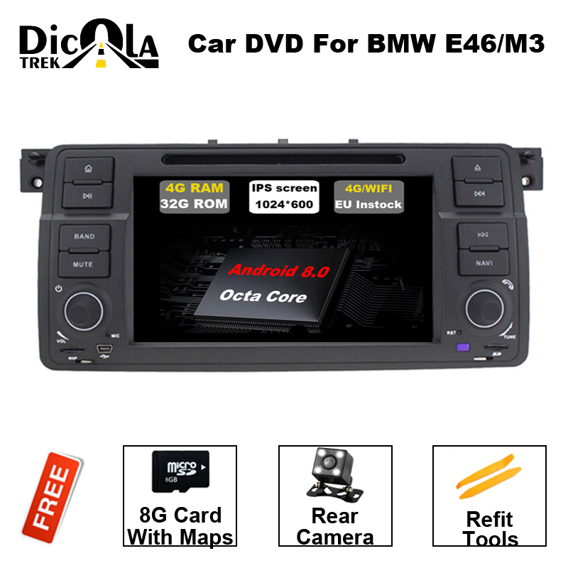 Android 8.0 Octa 8 Core Fit For BMW E46 M3 Car DVD GPS Navi Wifi 3G BT Radio RDS 4GB RAM 32GB ROM Support DAB+ DVB-T OBD ownice c500 android 6 0 octa 8 core for bmw e46 m3 car dvd gps navi wifi 4g bt radio rds 2gb ram 32gb rom support dab tpms