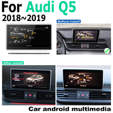Car Android screen For Audi Q5 FY 2018~2019 MMI touch display GPS Navigation radio stereo Audio head unit multimedia player android car no dvd player gps navigation autostereo radio for audi a4 a5 q5 2009 2015 multimedia radio tape recorder touch scree