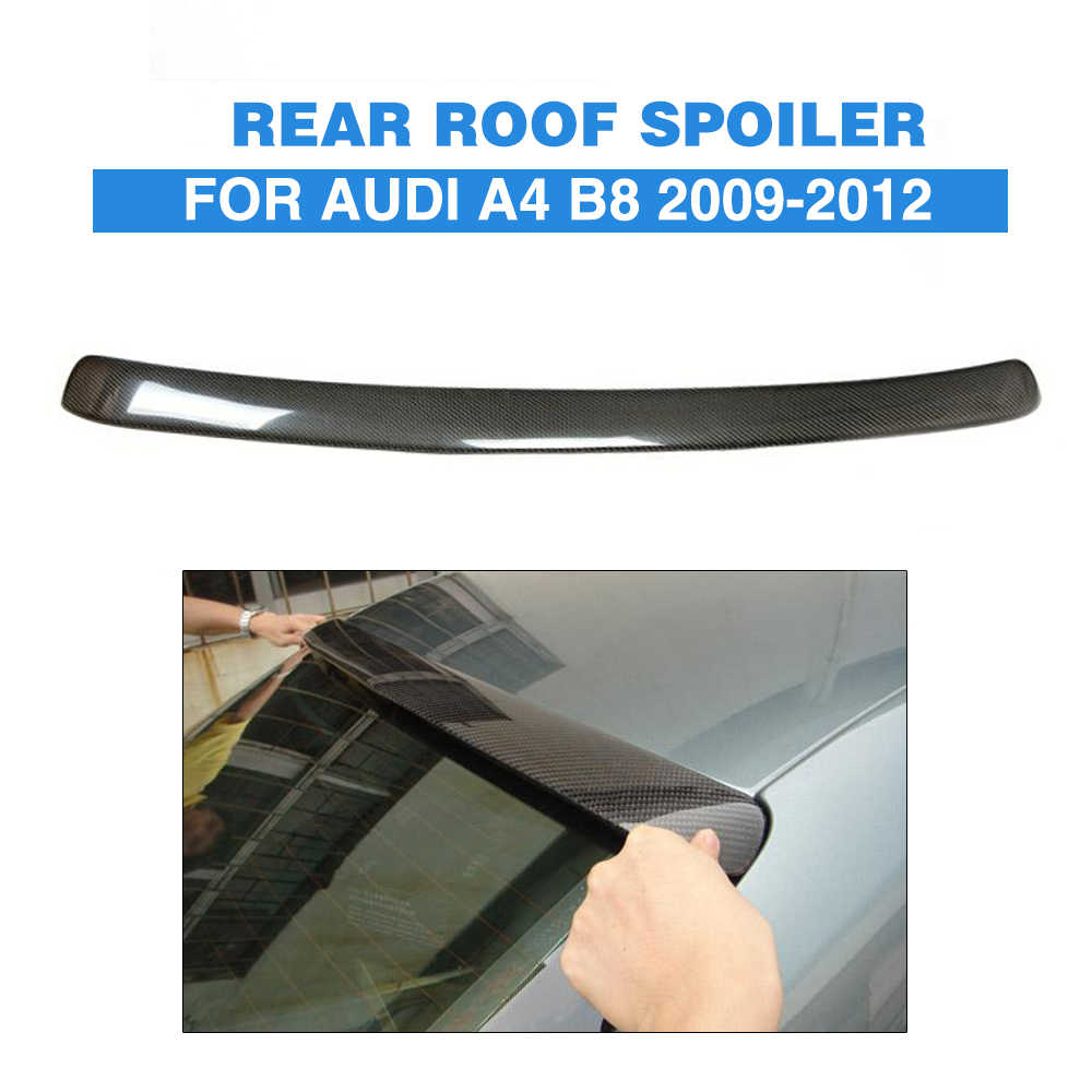 Carbon Fiber Rear Roof Spoiler Window Wing Lip For Audi A4 B8 Saloon 2009 - 2012 Roof Spoiler