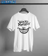 100% Cotton Print Summer  Comfort Soft Cartoon We Are All Mad Here Cheshire Cat Alice Crew Neck Short Sleeve Mens Shirt