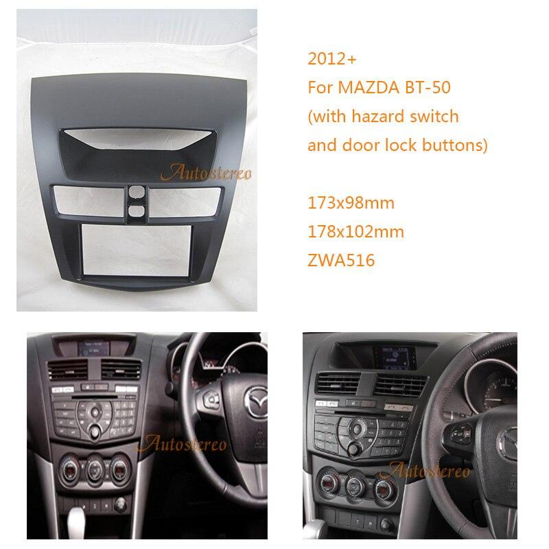 2 дин Радио установка Outter Рамки для Mazda BT 50 2012 + с переключатель опасности и дверной замок кнопки аудио ободок переходная 11 516
