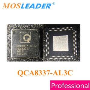 Image 1 - Mosleader 10pcs 100pcs QCA8337 AL3C QFN76 QCA8337 QCA8337 AL Original High quality