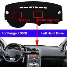 Araba Dashboard kapak Dashmat için Peugeot 3008 2013 2014 2015 2016 2017 olmadan 2018 HUD hiçbir Starage kutusu otomatik çizgi mat Pad halı