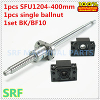 1pcs 12mm 1204 Ballscrew SFU1204 Length 400mm C7 Rolled Ball Screw +1pcs SFU1204 ballnut+1set BK/BF10 ballscrew end support