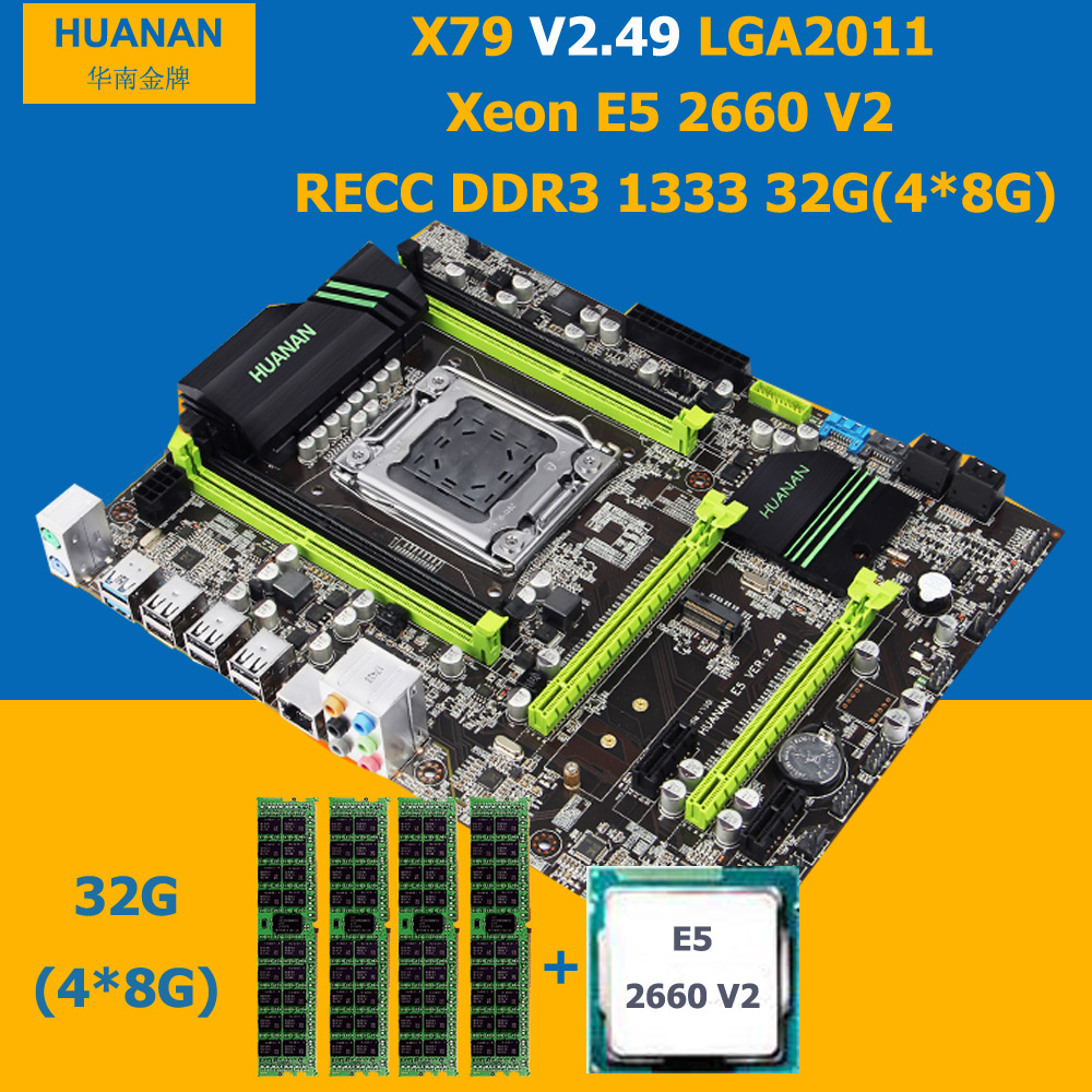 HUANAN V2.49 X79 motherboard CPU RAM combos Xeon E5 2660 V2 RAM 32G DDR3 RECC PCI-E NVME SSD M.2 port support 4*16G RAM tested