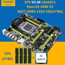 HUANAN X79 V2.49 motherboard CPU RAM combos X79 LGA 2011 CPU Xeon E5 2660 V2 RAM 32G DDR3 REG ECC alle vor dem versand geprüft