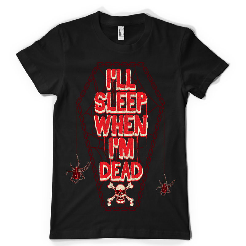 I 39 LL SLEEP WHEN IM DEAD goth emo urban spider coffin dtg mens t shirt teesPrinted Summer Style Tees Male Harajuku Top Fitness in T Shirts from Men 39 s Clothing