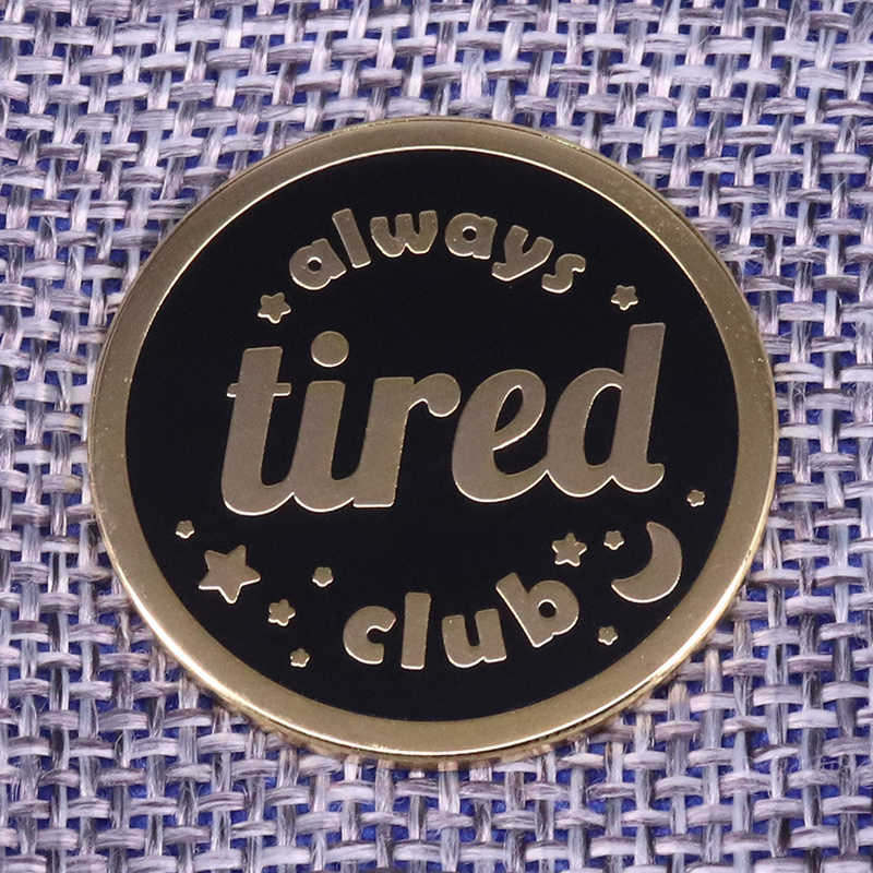 Always tired club enamel pin moon and stars brooch round buttons badge insomnia sick self care collar pin friends birthday gift