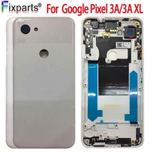 цена на NEW For Google Pixel 3A Back Battery Cover Housing Case Replacement Parts For Google Pixel 3A XL Battery Cover