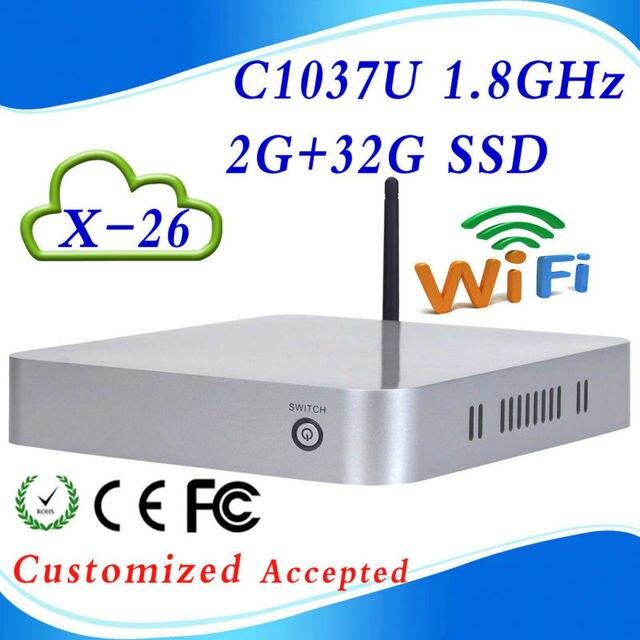 2016 NEW C1037U Dual-core X-26 2G ram 32g ssd Zero Clients Thin Client Terminals support HDMI+VGA