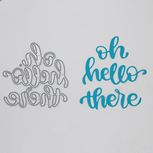Wordoh hello there Metal Cutting Dies  Scrapbooking Album Decoration Embossing Paper Card Craft 63*64 mm