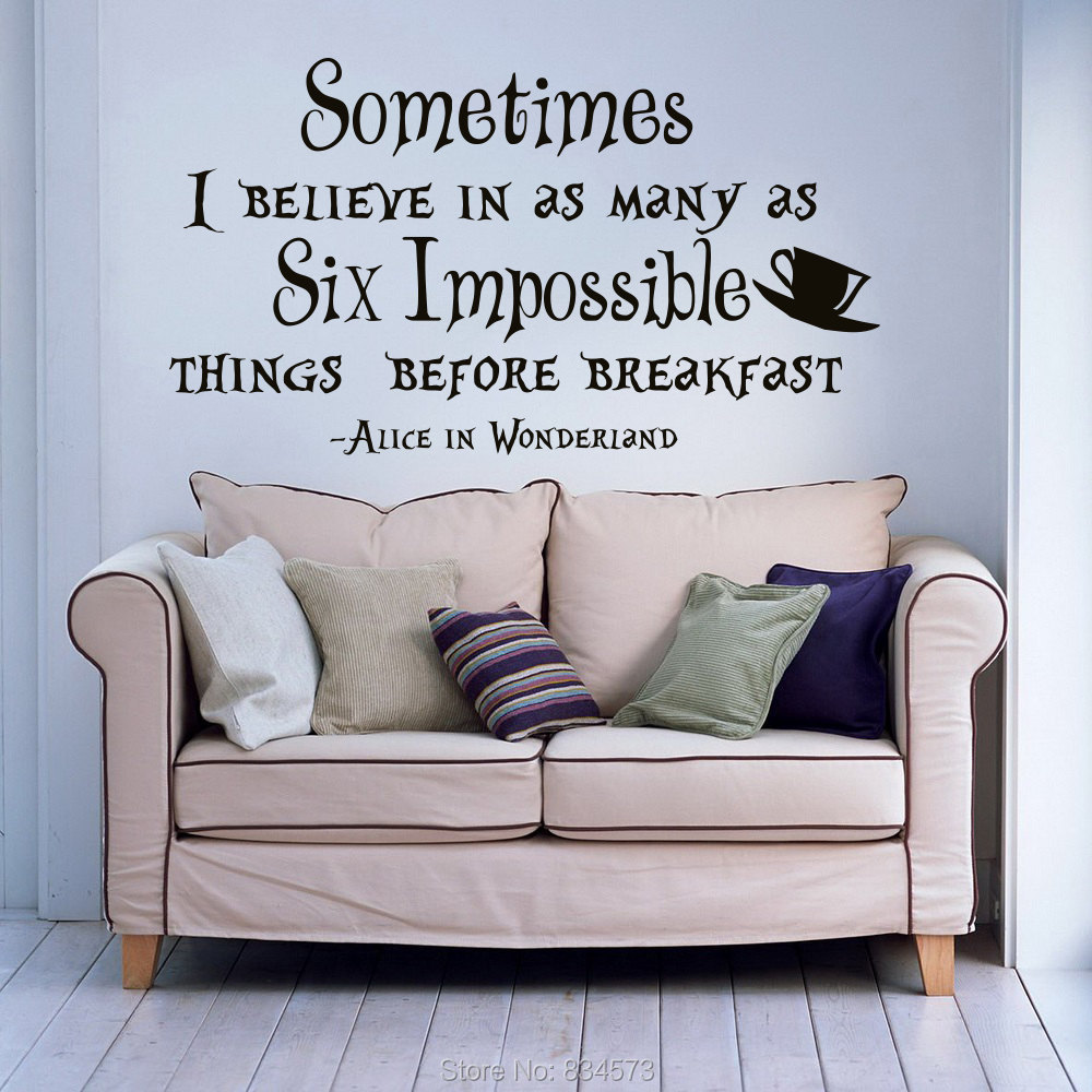 Alice In Wonderland Sometimes I Believe Wall Art Sticker Decal Home DIY  Decoration Decor Wall Mural