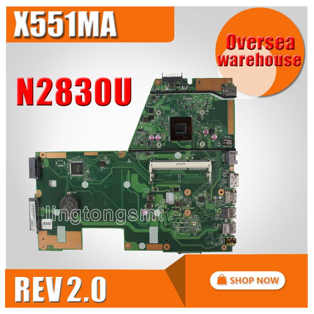 все цены на For ASUS X551MA Laptop Motherboard N2830U/N2815U X551MA motherboard 60NB0480-MB2200-201 REV2.0 100% tested онлайн