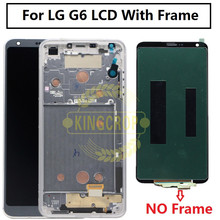 100% test Screen For 5.7 inch LG G6 LCD Display With frame T