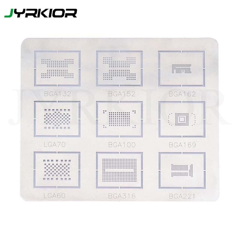 Jyrkior For 9 In1 BGA132 BGA152 BGA162 LGA70 BGA100 BGA169 LGA60 BGA316 BGA221 Reballing Stencil Plant Tin Steel Net