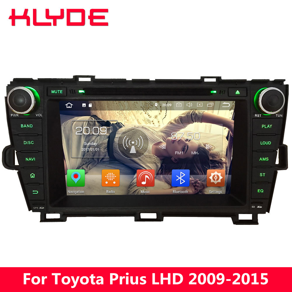 KLYDE 8 4g WIFI Octa base Android 8.0 7.1 4 gb RAM 32 gb ROM Voiture DVD Multimédia lecteur Stéréo GPS Pour Toyota Prius LHD 2009-2015