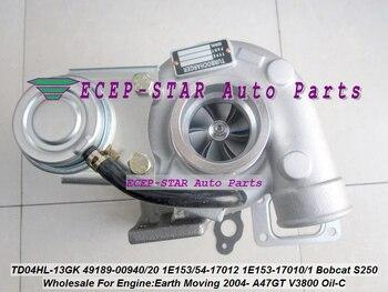 TD04HL-13GK 49189-00940 49189-00920 1E153-17012 Turbo untuk Bobcat S250 Steer Loader M Bumi Bergerak A47GT A47G V3800 2004-Minyak C