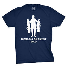 Mens Worlds Okayest Dad Holding Upside Down Kids T Shirt Funny Fathers Day Tee Harajuku  Fashion Classic Unique free shipping