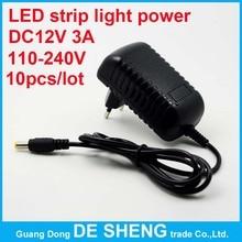 10pcs/lot High quality 110~240V EU/US DC 12V 3A power adapter, smd 5050 3528 5630 led strip light Switching Power supply
