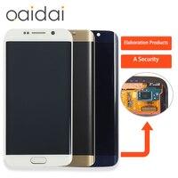 ЖК дисплей Дисплей Сенсорный экран для Samsung S6 G920 G920F край G925F G925I Панель мобильного телефона ЖК дисплей S дигитайзер сборки Запчасти для авто