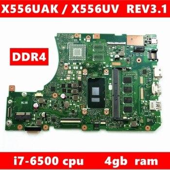 X556UAK con i7-6500CPU 4GB de RAM placa base REV3.1 para ASUS x556ui X556UJ X556UV K556U FL5900 placa base del ordenador portátil totalmente probado