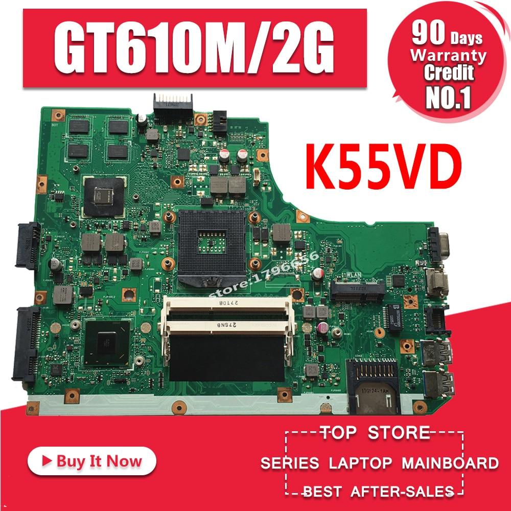 K55VD Motherboard REV:3.1/3.0 GT610M/2GB For ASUS K55V A55V R500V Laptop Motherboard K55VD Mainboard K55VD Motherboard Test 100%