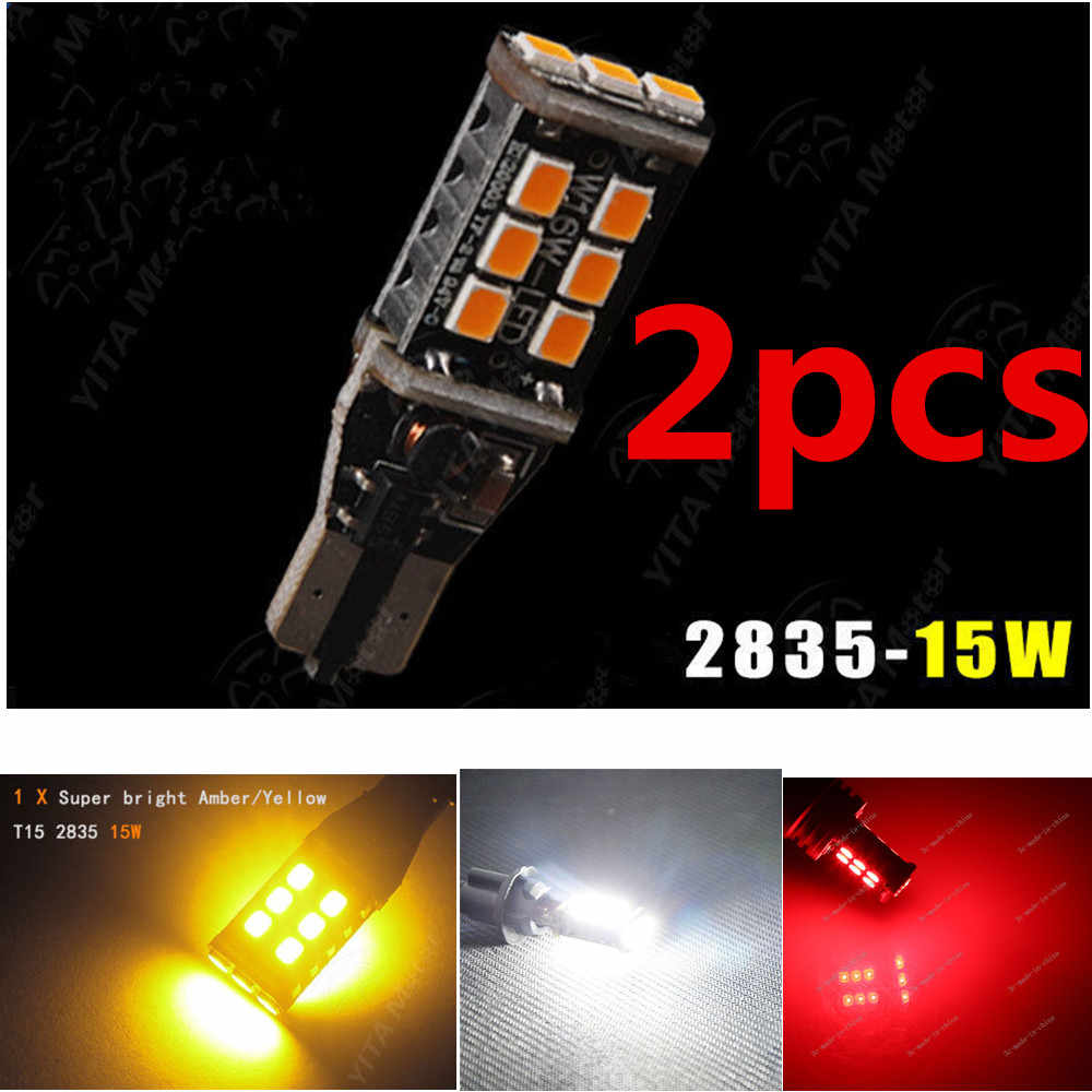 XYIVYG 2x T15/T10 912 W16W WY16W 15 SMD 2835 LED auto brake lamp car Backup Reverse Lights Direction Indicator Bulb amber Red
