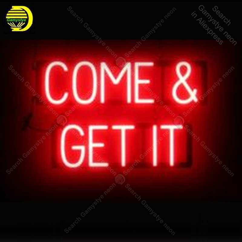 Neon Sign for Come on Get it Neon Bulb sign Beer Bar Pub Restaurant Display handcraft glass tube light Decor wall lamps for saleNeon Sign for Come on Get it Neon Bulb sign Beer Bar Pub Restaurant Display handcraft glass tube light Decor wall lamps for sale