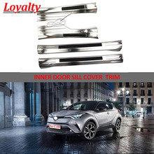 Car Accessories Inside Door Sill Threshold Scuff Plate Welcome Pedal Trim for Toyota C-HR CHR C HR 2016 2017 2018 Auto Styling цена 2017