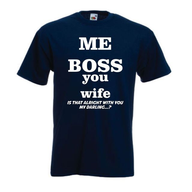 Image of: Comic Me Boss Tshirt Funny Shirt Wife Husband Joke Marriage Humour Fancy Dress Tee For Menboy Short Sleeve Cool Tees Flickr Me Boss Shirt Funny Shirt Wife Husband Joke Marriage Humour