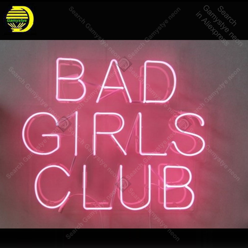 Bad Girls Club Neon Sign Handmade Neon Light Adornment Decorate Hotel Home Bedroom Iconic Art Neon Lamp Clear Board Lamp Artwork
