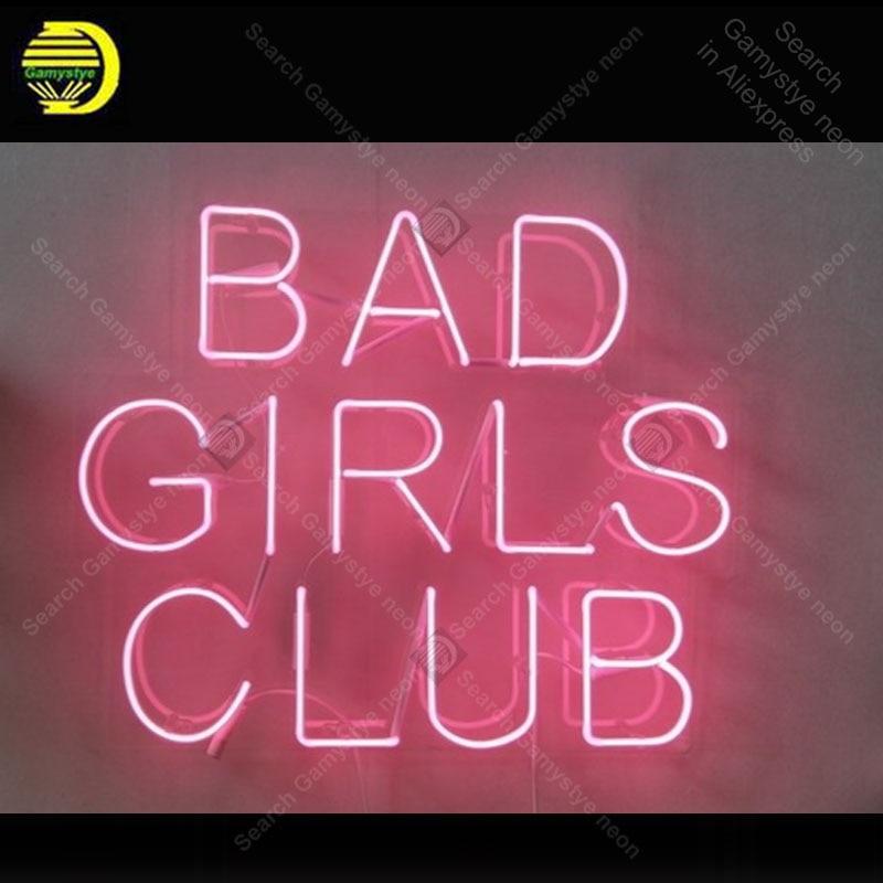 Bad Girls Club Neon Sign luz de neón hecha a mano adorno decoración Hotel Casa dormitorio arte iconico neón lámpara de tablero transparente lámpara de arte