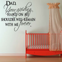 Writting Letter For Dad Your Guiding Hand On My Shoulder Art Words Wall Sticker Girl'S Bedroom Decoration